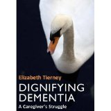 To buy your copy of DIGNIFYING DEMENTIA
